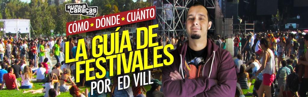 La Guía de Festivales de Ed Vill